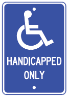 handicapped only sign