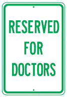 reserved for doctors sign