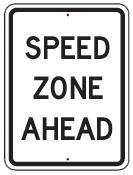 speed zone ahead sign