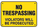 yellow no trespassing sign