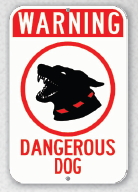 dangerous dog sign