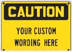 custom wording sign