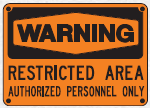 restricted area sign 3